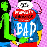 DAVID GUETTA/SHOWTEK/VASSY - BAD