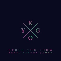 KYGO/PARSON JAMES - STOLE THE SHOW