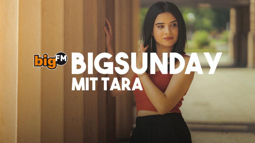 bigSunday mit Tara