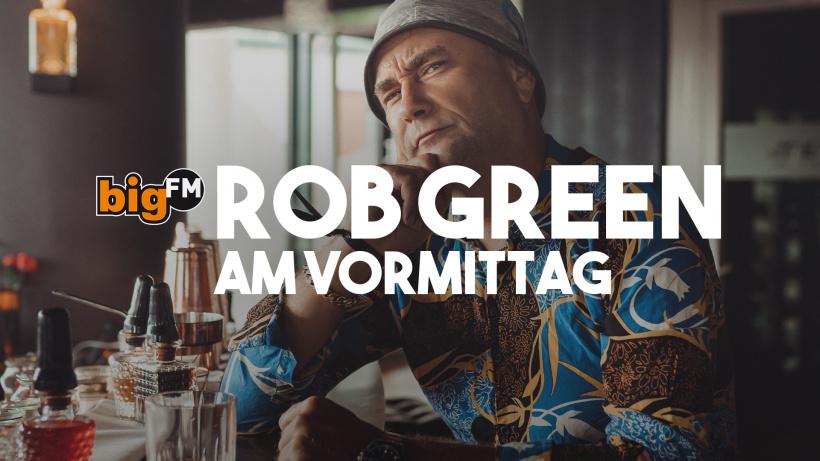 bigFM Vormittag mit Rob Green