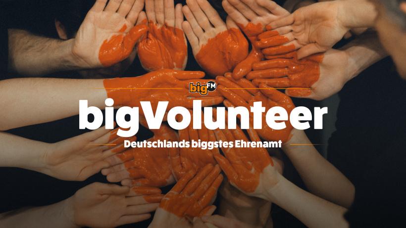 bigFM bigVolunteer - Deutschlands biggstes Ehrenamt